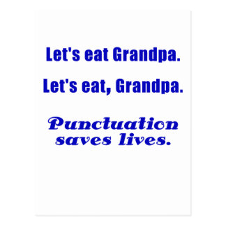 Let's Eat Grandpa Punctuation Saves Lives Postcard