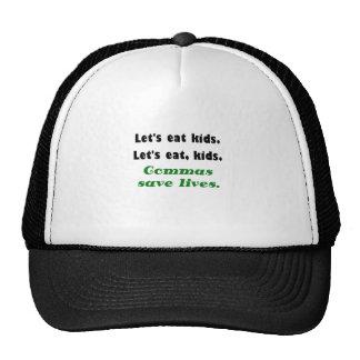 Lets Eat Kids Commas Save Lives Trucker Hat