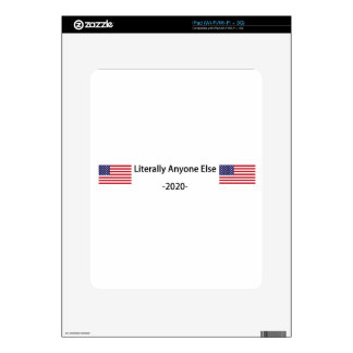 Lets Elect Anyone Else in 2020 iPad Skins