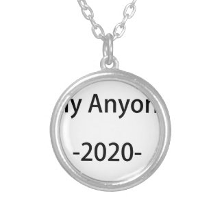 Lets Elect Anyone Else in 2020 Silver Plated Necklace