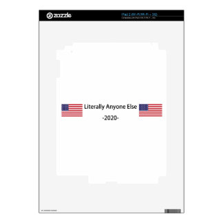 Lets Elect Anyone Else in 2020 Skins For The iPad 2