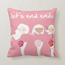 Let's End Endo - Endometriosis Throw Pillow