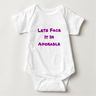Lets Face It ... Im Adorable Shirt