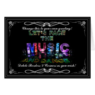 Let's Face the Music & Dance Greeting Card