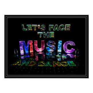 Let's Face the Music & Dance Inspirational Poster