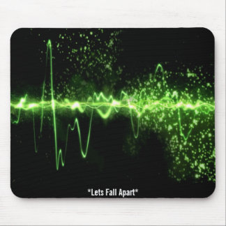 *Lets Fall Apart* Mouse Pad