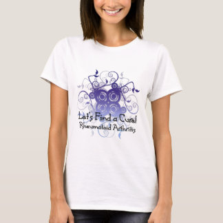 Let's Find a Cure! Rheumatoid Arthritis Design1 T-Shirt