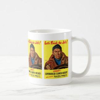 Let's Finish The Job! Coffee Mug