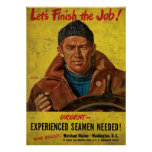 Let's Finish The Job Experienced Seamen Needed 1 Poster