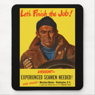 Let's Finish The Job! Mouse Pad