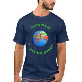 Motivational Sayings - World Peace Slogan on Graphic T-Shirts