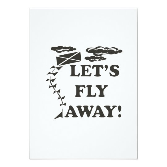 Lets Fly Away Card