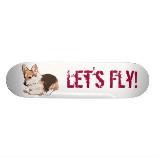 Let's Fly! Skate Board