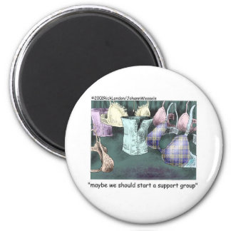 Lets Form A Support Group Funny Gifts & Tees Fridge Magnets