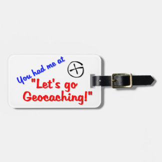 Let's Geocache Luggage Tag