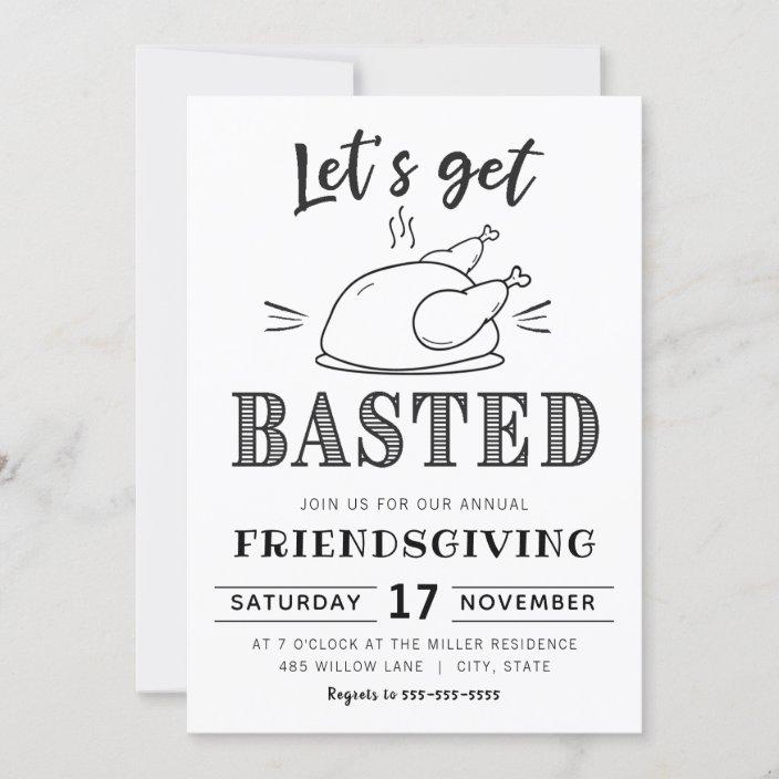 Thanksgiving Invitation Friendsgiving Invitation Friends Thanksgiving Let/'s Get Basted Thanksgiving Party Invite Friendsgiving Party