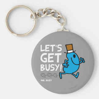 Let's Get Busy (white text) Keychain