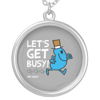 Let's Get Busy (white text) Pendants
