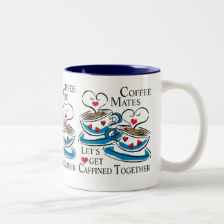 LET'S GET CAFFINED TOGETHER - Customized Two-Tone Coffee Mug