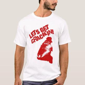 """Lets Get """"Crack""""in! T-Shirt"""