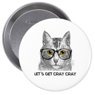 Let's Get Cray Cray 4 Inch Round Button