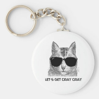 Let's Get Cray Cray Keychain