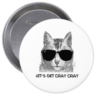 Let's Get Cray Cray Pinback Buttons