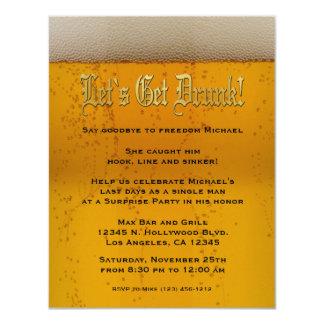 "Let's get drunk! Beer Bachelor Party invites 4.25"" X 5.5"" Invitation Card"
