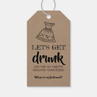 Let's Get Drunk - Funny Bridesmaid Proposal Gift Tags