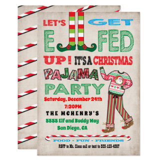 Let's get Elfed up Chrismas Pajama Party Card