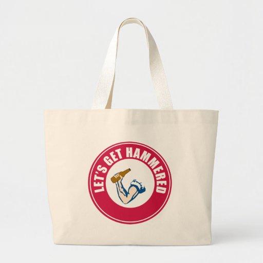 Let's Get Hammered Canvas Bag