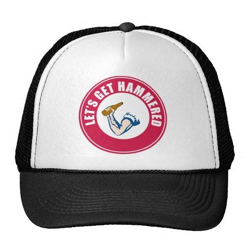 Let's Get Hammered Trucker Hat