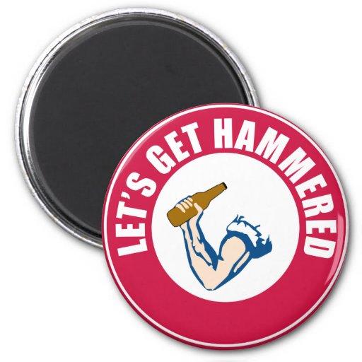 Let's Get Hammered Magnet