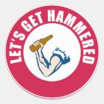 Let's Get Hammered Sticker