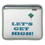 Lets Get High iPad Sleeves