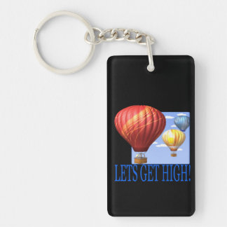 Lets Get High Keychain