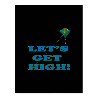 Lets Get High Postcard