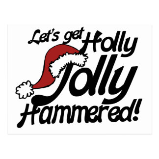 Lets get holly jolly hammered for xmas postcard