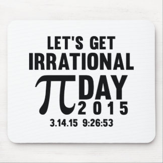 Let's Get Irrational Mouse Pad