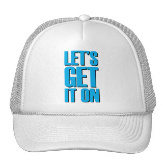 Let's Get It On - Lite Blue Hats