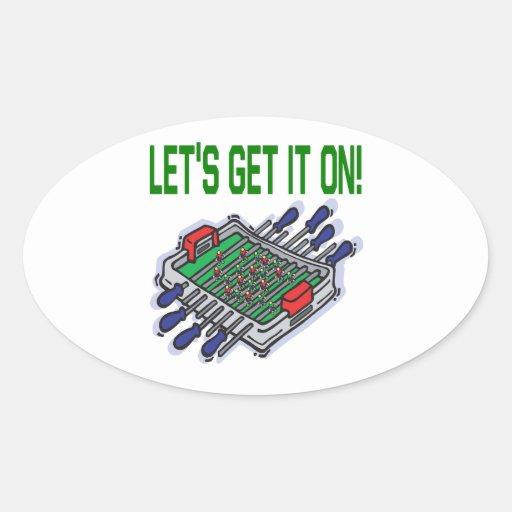 Lets Get It On Oval Sticker