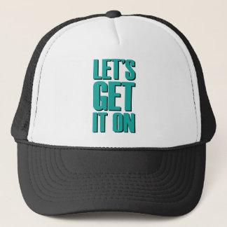 Let's Get It On - Teal Trucker Hat