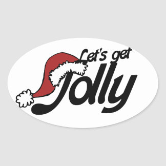 Let's get Jolly Oval Sticker