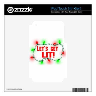 lets get lit iPod touch 4G skin