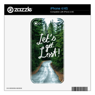 Let's get Lost! Quote Typography Green Forest Skins For iPhone 4