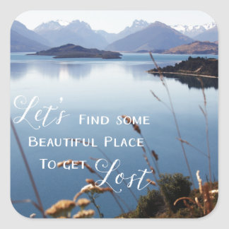 Let's Get Lost Square Sticker