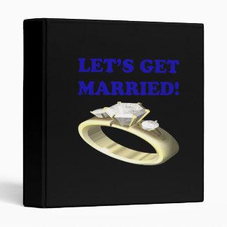 Lets Get Married 3 Ring Binders