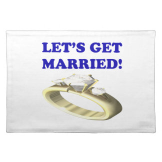 Lets Get Married Place Mat