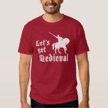 Let's Get Medieval Shirt