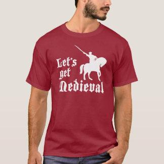 Let's Get Medieval T-Shirt